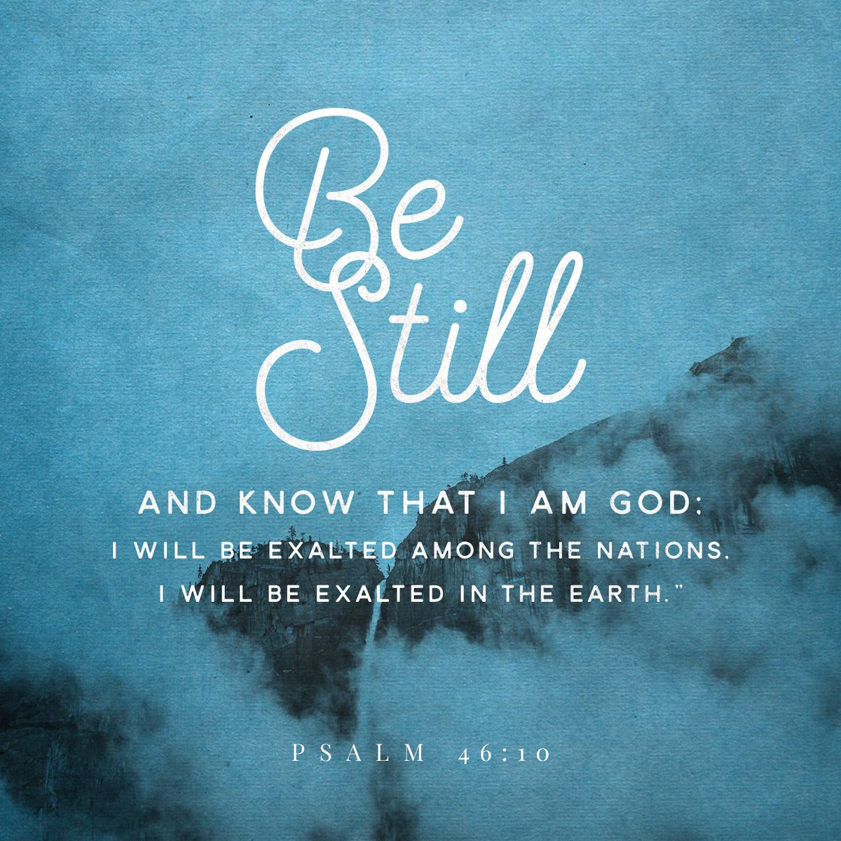 """He says, """"Be still, and know that I am God; I will be exalted among the nations, I will… https://t.co/oQ70F5jSlZ https://t.co/XmTyGZ0wuK"""