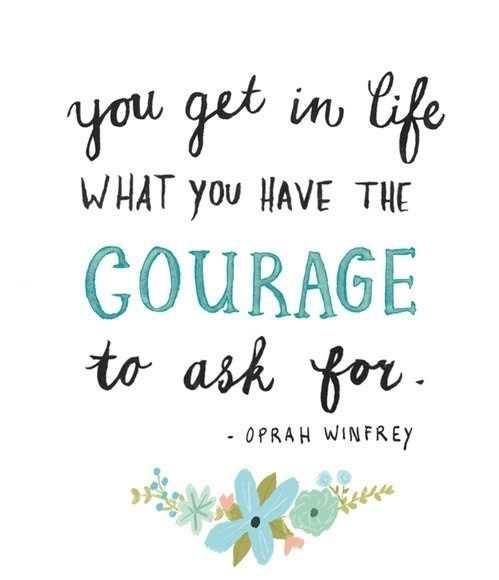 You get in Life what You Have the COURAGE to ask for! -@Oprah https://t.co/BQlgrMlOlX  #inspiration #quote |RT @LoriMoreno /SO True!