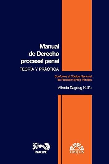 Un tratado sobre la ciencia del Derecho procesal penal desde la perspectiva teórica y práctica #INACIPEpublicaciones https://t.co/NknBhWZLG7