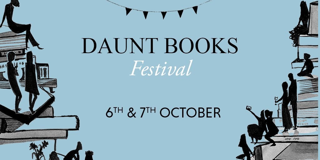 We're excited to announce the Daunt Books Autumn Festival! Thurs 6th and Fri 7th October. https://t.co/ZrtFq1jtDq https://t.co/VCDjrLjmAV