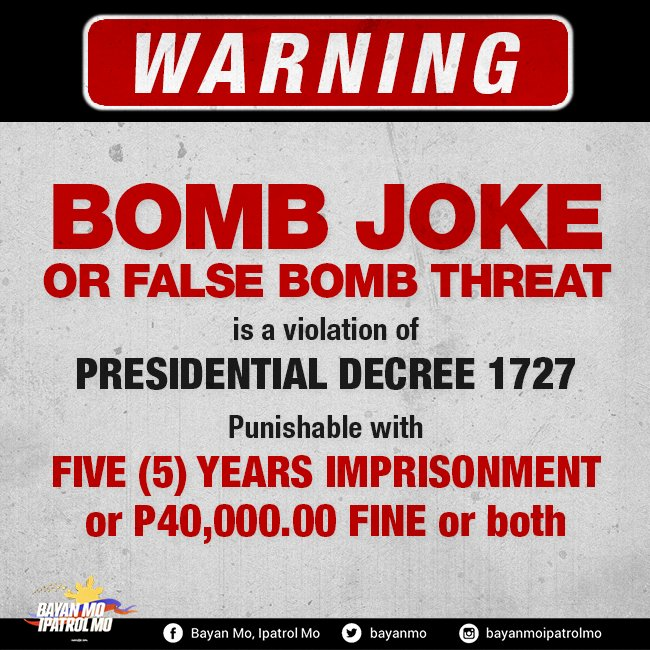BABALA: Pwedeng makulong at magmulta dahil sa bomb jokes at pekeng bomb threats. Please retweet Bayan Patrollers. https://t.co/QOM45f8KOU
