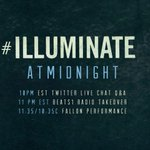 #IlluminateAtMidnight so much happening tonight tweet me questions all day for the Twitter Q&A 😊 https://t.co/9UTY0AopL4