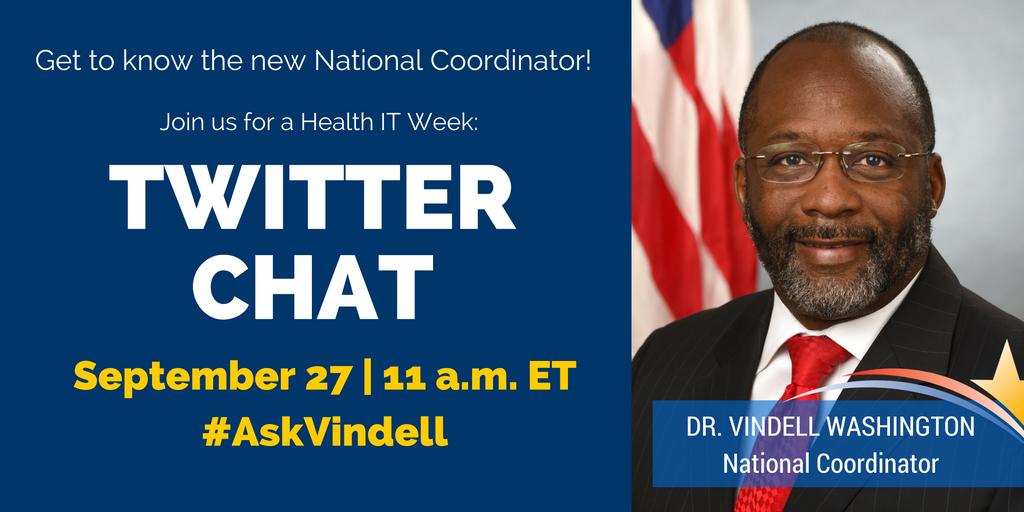 TWITTER CHAT: @VindellW takes your questions during #HealthIT Week - 9/27 @ 11am ET. #AskVindell #NHITweek https://t.co/03hsBKpN8J