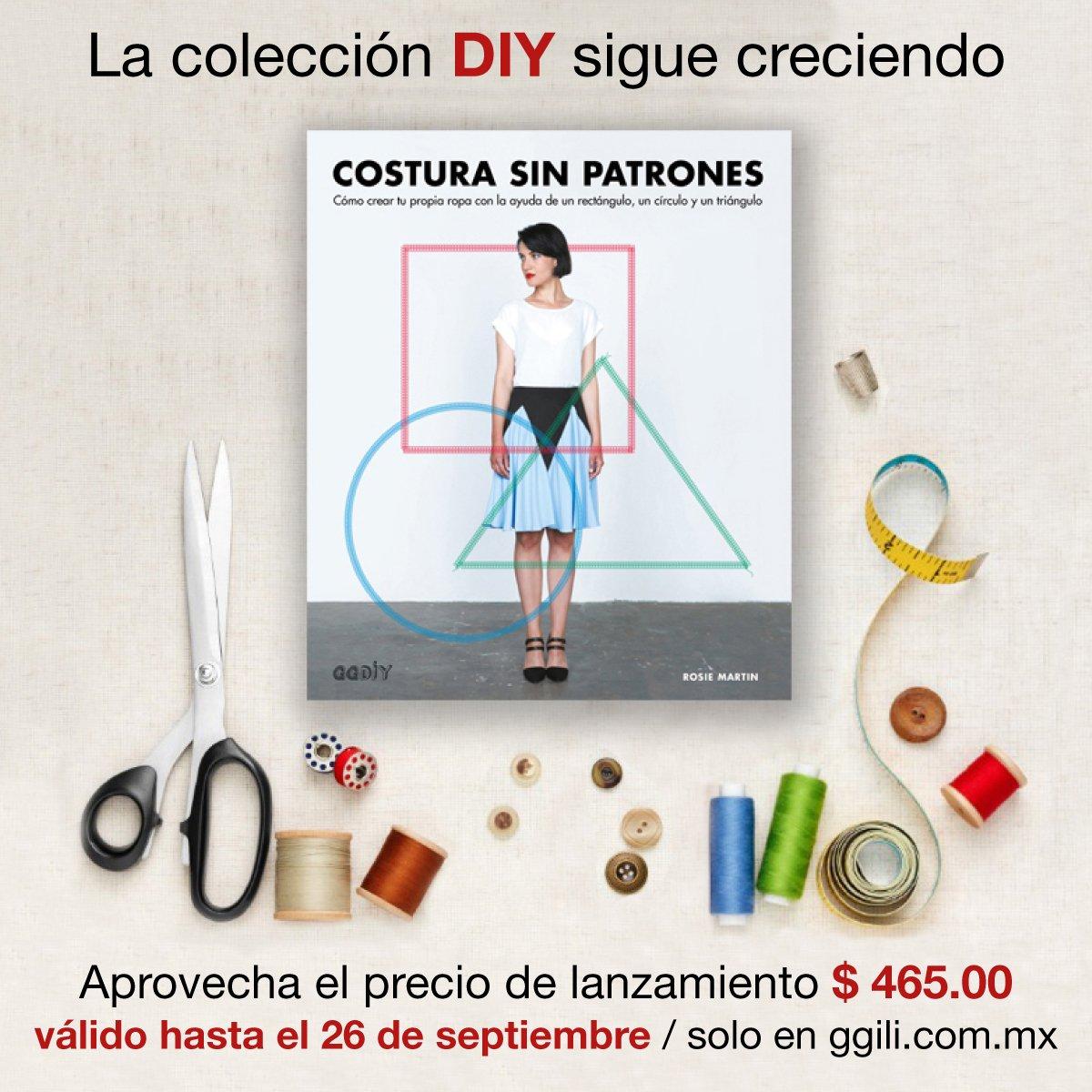 Costura sin patrones - Rosie Martin - Editorial Gustavo Gili (MX)