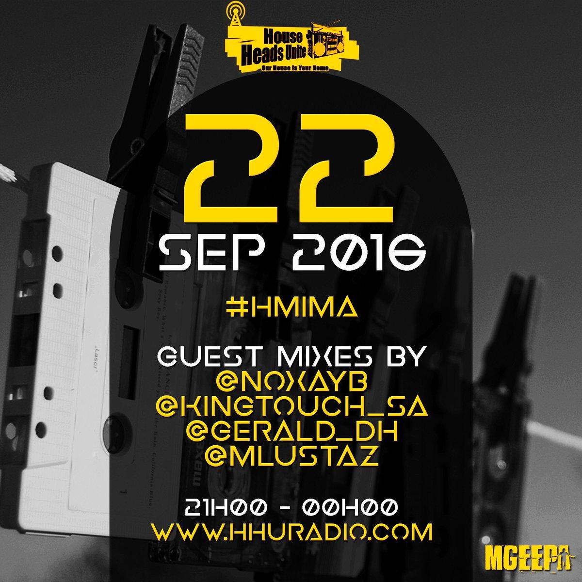Line up on #HMIMA tonight  - @NoxayB - @Kingtouch_SA  - @Gerald_DH  - @Mlustaz   Live on @HHURadio https://t.co/6e7uUKsq5D