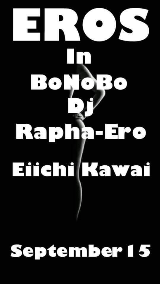 9.15木曜【DJ RAPHA-ERO presents ♠♡EROS♤♥】 ゲスト:Eiichi Kawai ホスト:RAPHA-ERO フードバー:YOKO バー:haluka-* https://t.co/HnKvVBTDH5 https://t.co/hO2aOFrMiF
