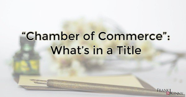 """Chamber of Commerce"": What's in a Title https://t.co/nmHaQmP4RS #Chamber #ChamberOfCommerce https://t.co/xN9Ox0M58N"
