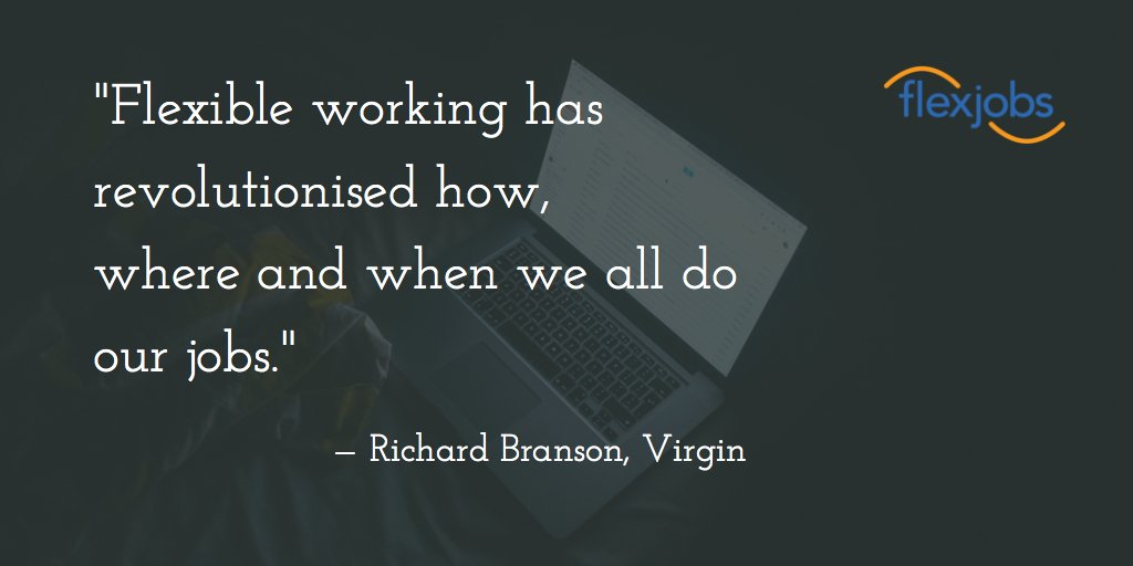 """""""Flexible working has revolutionised how, where and when we all do our jobs."""" - @richardbranson #Leadership #QOTD https://t.co/3pyf1Ih0Xj"""