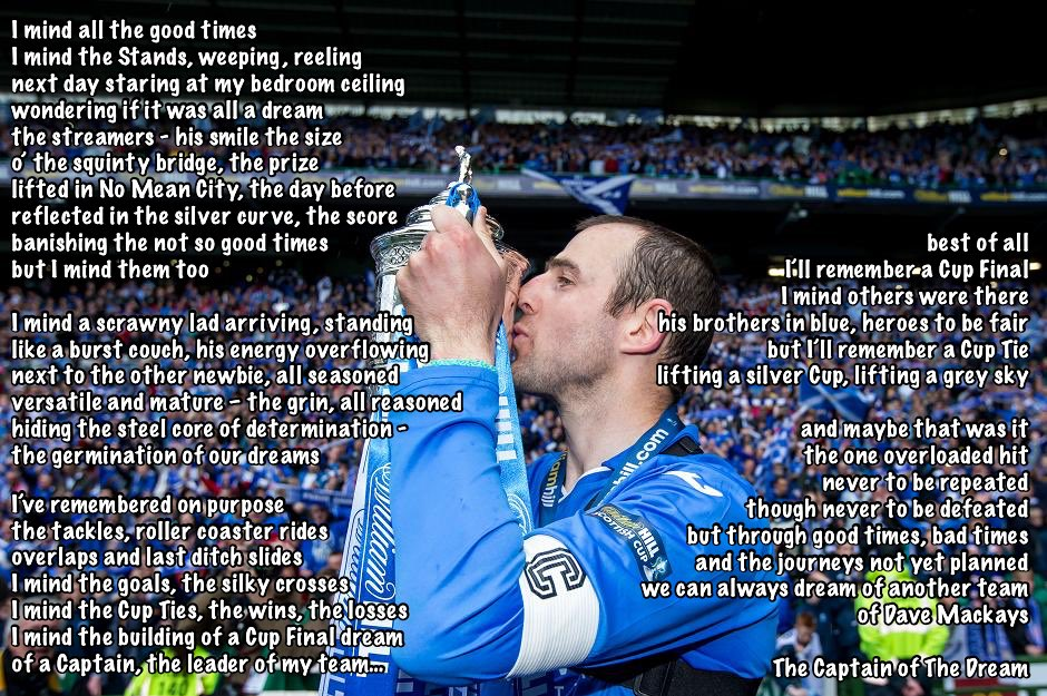 The Captain of The Dream - my tribute to @CuptieDMackay, Captain of @St_Johnstone_FC https://t.co/6uSNCoxViE