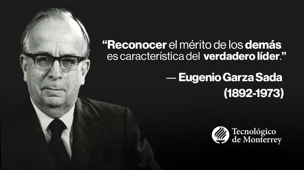 Hoy recordamos y honramos el legado de Don Eugenio Garza Sada. ¡Por siempre, gracias! https://t.co/EcqqEzGL2v