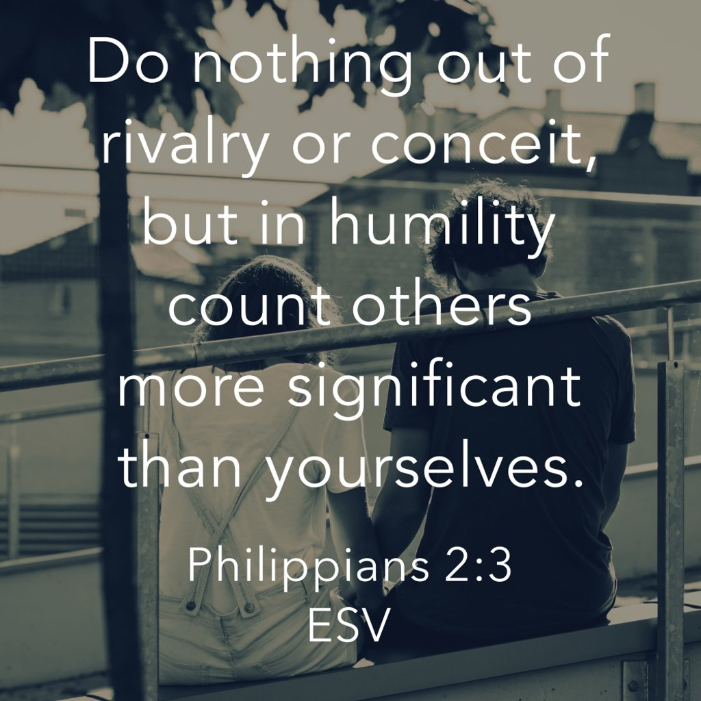 . . . In humility count others more significant than yourselves. Philippians 2:3 ESV #amen #christianliving https://t.co/55h7UeJ3Bh