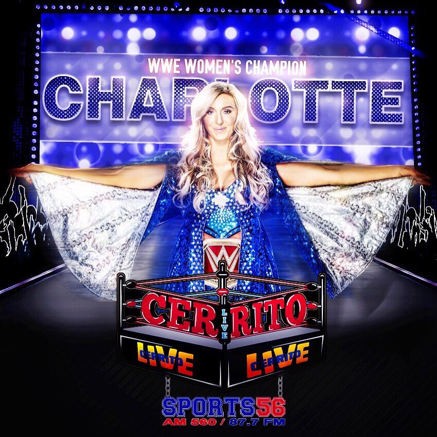 TODAY on #CerritoLive - WWE Women's Champion @MsCharlotteWWE joins us!