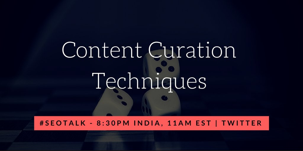 'Content Curation Techniques' on #SEOTalk today. Don't miss, we go live in 3 hours https://t.co/sqy7TUKHYF