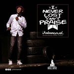 🇳🇬📢Download📲and Enjoy This Wonderful #MUSIC👉🎤IamImmanuel — 🎼I Never Lost My Praise 👇👉https://t.co/IGLGo8xr7j https://t.co/UZGxBekoPc