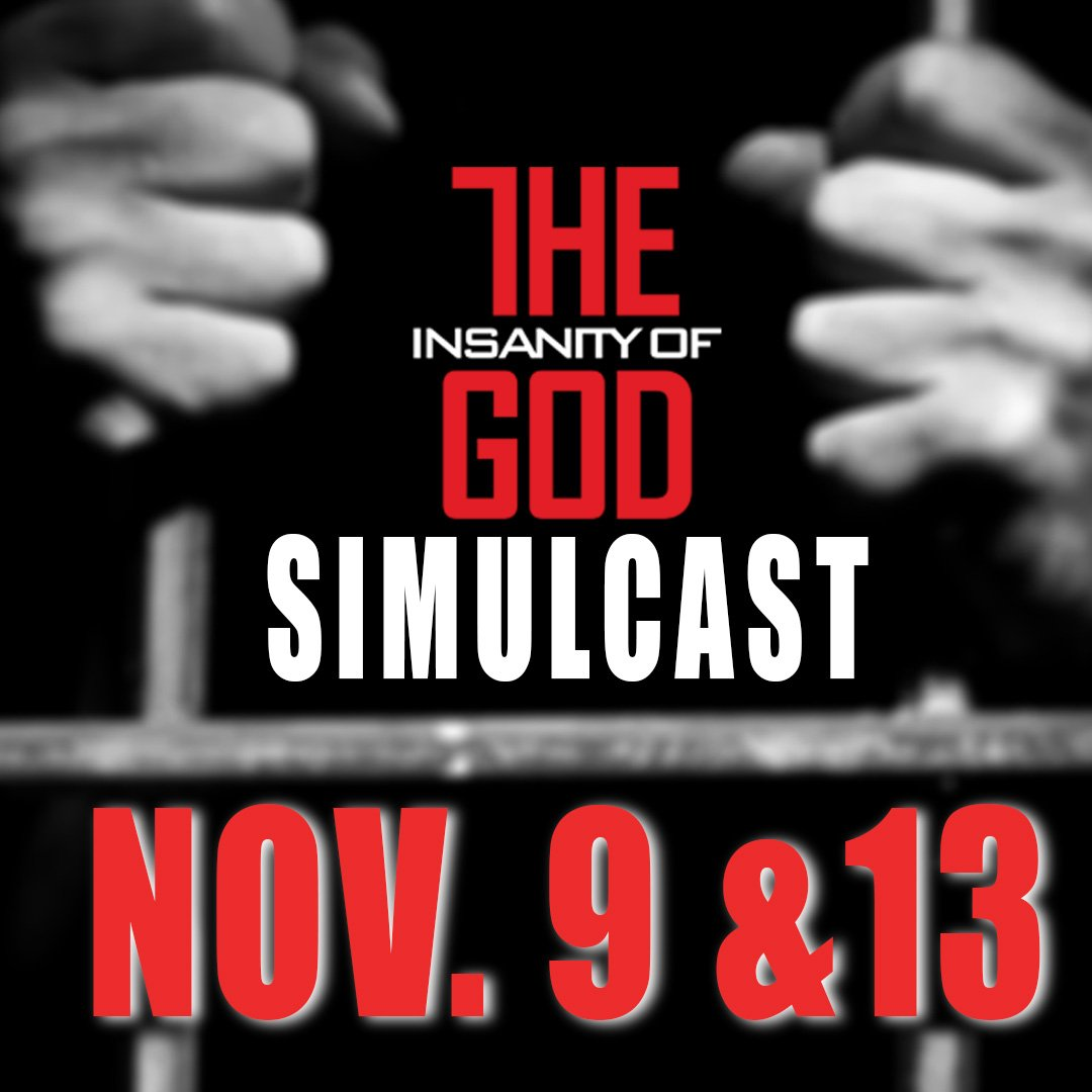 We are extremely happy to announce there will be a two night church simulcast event Nov. 9 & 13! #InsanityofGod https://t.co/H9OPk2RK4q