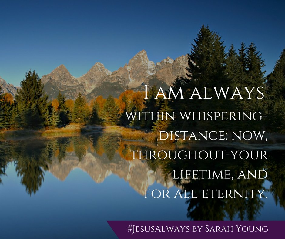 """Draw near Me at any time by lovingly whispering My Name."" #JesusAlways https://t.co/I4n5loCAKF"