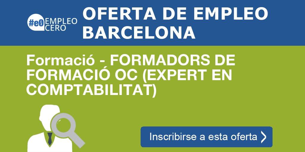 Formació – FORMADORS DE FORMACIÓ OC (EXPERT EN COMPTABILITAT) https://t.co/3BHsTYmlGh #empleo #feina https://t.co/CwrhOW63Qc