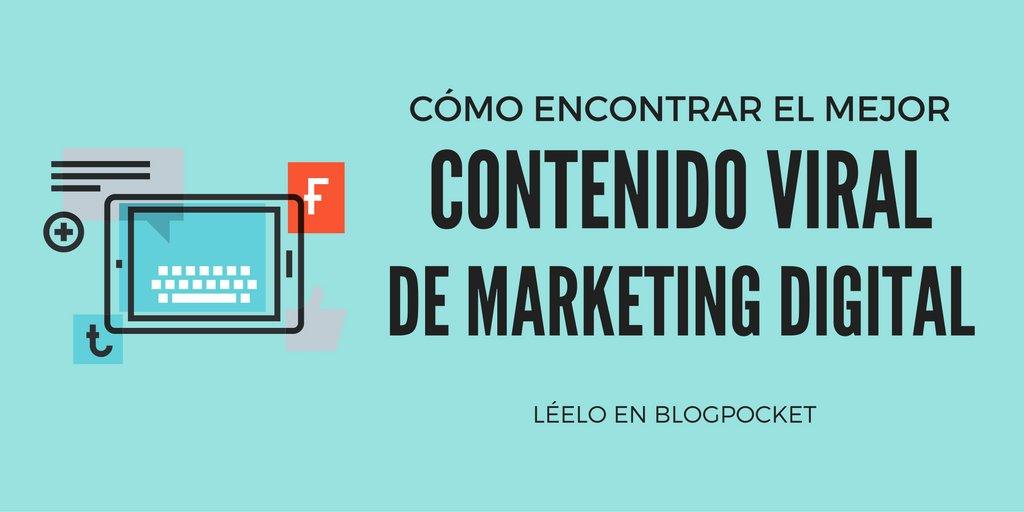 El mejor contenido viral de marketing digital y cómo lo he encontrado https://t.co/7ov0VI81NZ #BloggingFácil https://t.co/YoHpnQ4oRu