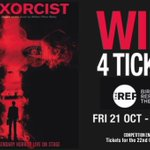 #WIN! 4 TICKETS to The Exorcist at @BirminghamRep 21 Oct - 5 Nov. Simply RT before 10/10 to enter! https://t.co/apti1UEJJa