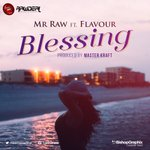 Mr Raw ft. Flavour – Blessing (Prod. by Masterkraft)@rawnwanne https://t.co/SBym3eji4R https://t.co/zVAy19RHvh