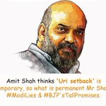 @AmitShah says Uri is temporary setback in long war Permanent is our Modi lies & tall promises? https://t.co/A0BLB1dPJS