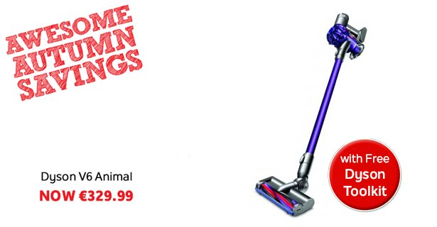 Awesome autumn savings at did.ie! Get a Dyson V6 animal & FREE toolkit for just €329.99! https://t.co/cnYqdtq7GB https://t.co/eAaWFrhBmm