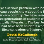"""""""We have a serious problem..."""" — David McCullough, speaking at #Baylor    @BRlectures https://t.co/5g3OGlleq4"""