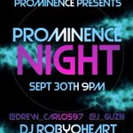 Back at it w/  🚨PROMINENCE NIGHT🚨 Friday Sept. 30th we are going up in Whittier w/ your fav party crew❗️ #PROMINENCE https://t.co/6S54kYFOtF