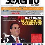 Nuestra portada en #SexenioImpreso: PRI (@PRI_Nacional) hará limpia de militantes corruptos https://t.co/a5z2BU1buz https://t.co/igvU9whKNh