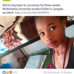 13:03 RIP Comrade : Such a pretty soul gone just weeks after joining Campus 👉 Multimedia University https://t.co/utKJwma8pA via @EManyikah
