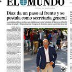 """Susana Díaz da un paso al frente y se postula como Secretaria General"" En portada de @elmundo_orbyt https://t.co/yEGMDtd6J9"