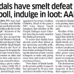 RT AAPInNewsPB: Badals have smelt defeat in poll, indulge in loot: AAP https://t.co/e8KXWiKJMU
