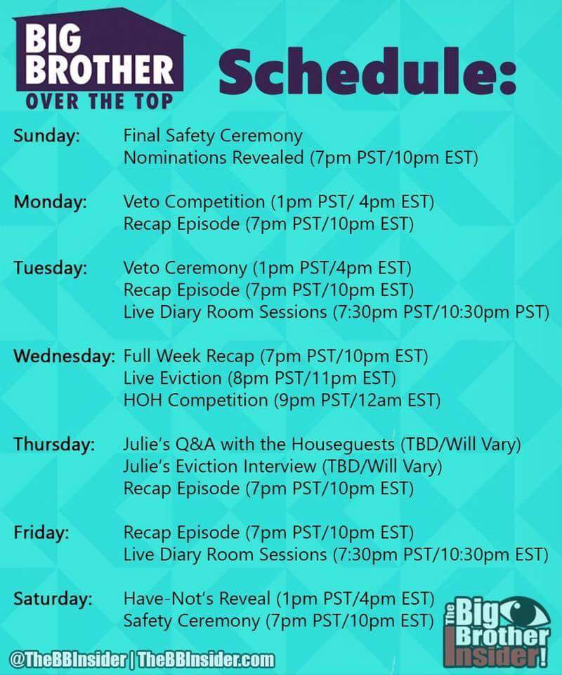 #BBOTT #BBOverTheTop Schedule ....hope this helps my loves