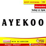 📻 🔻No1 Radio  show  #Ayekoo On @HappyFMGhana. 🔥Tune in 2:00pm with @djadvicer10 https://t.co/JdtgUWUZuK