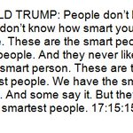 Unedited, verbatim— Donald Trump on smart people at his rally in Iowa: https://t.co/1HoDEpLxw1