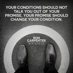 Your promise should change your condition!  https://t.co/UlbbzeNW7Y https://t.co/WbjgoDhqOx