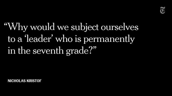 Trump is like the most atrocious kind of seventh-grade boy, writes @NickKristof