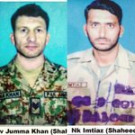 Havildar Jumma Khan from Astore GB & Naik Imtiaz from Faisalabad embraced shahadat at LoC today. Pray for our heroes https://t.co/eaHJdhsjYg