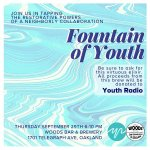 Drink from the Fountain of Youth with us TONIGHT @woodsbeer to fuel Youth Radio programming! #oakland #craftbeer https://t.co/OH0SH6aCzY