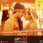 #ChannaMereyaOnlyOnMirchi. Premiering at 6 pm today. U will fall in luv with ths heartbreaking track. @karanjohar https://t.co/eigLyBojx3