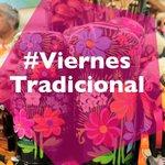 Viste una prenda tradicional todos los viernes, y se parte de este proyecto para destacar nuestras raíces. #ViernesTradicional https://t.co/oXGDiUVcR3