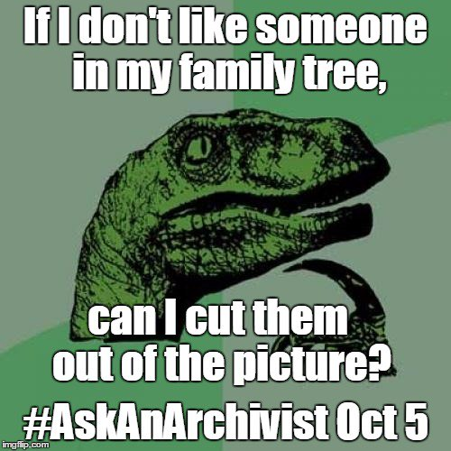 Seriously, we welcome any questions. Any at all. #AskAnArchivist Day. October 5. https://t.co/b1nfo6aTjF