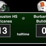 Sam Houston HS Hurricanes: 13, Burbank HS Bulldogs: 0, halftime #footballfriday #txhsfb https://t.co/A2IIw6Dzk0