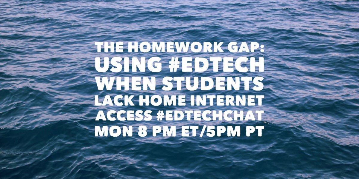 The Homework Gap: Using #edtech when students lack home internet access. #edtechchat Mon 8 pm ET/5pm PT https://t.co/cHAcKygu5L