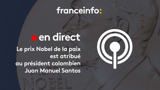 Le #Nobel de la paix attribué au président colombien Santos pour ses efforts de paix