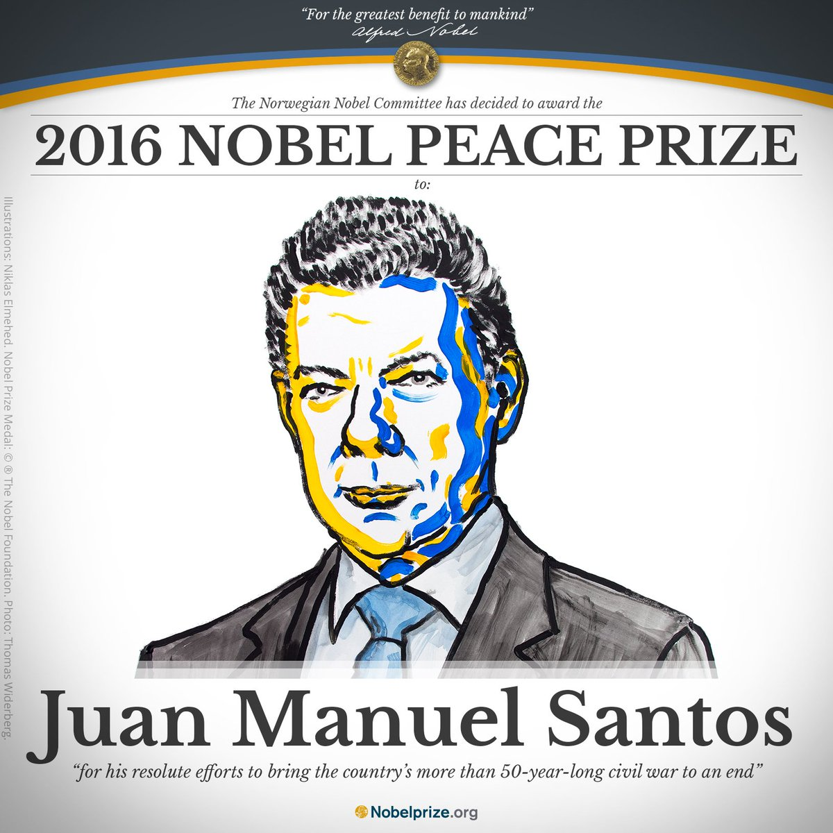 BREAKING NEWS The 2016 #NobelPrize #Peace is awarded to Colombian President Juan Manuel Santos https://t.co/7OhiCruc1o