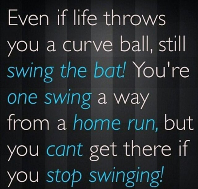 Keep swinging. #dailywisdom http