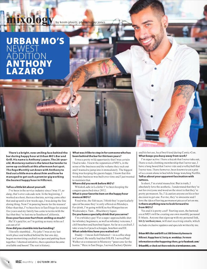 Check our our latest addition to the Urban MO's family, Patio Bartender Anthony, featured in this months issue of @RageMonthly.