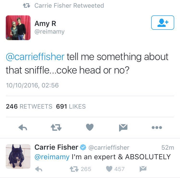 If @carrieffisher says Donald Trump is a cokehead, he's a motherfucking cokehead. https://t.co/kK3IJ0ViiK