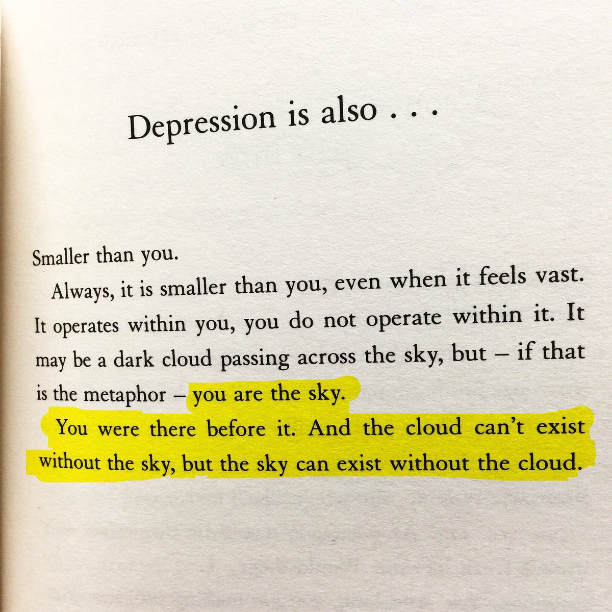 From the excellent @matthaig1. This helps me every time I feel the heavy cloud. #Glitch #WorldMentalHealthDay https://t.co/z6aQOn82L4